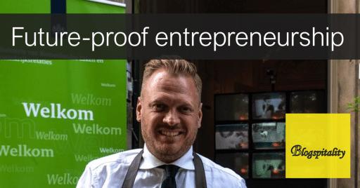 Laurens-van-Luin-blog-future-proof-entrepreneurship