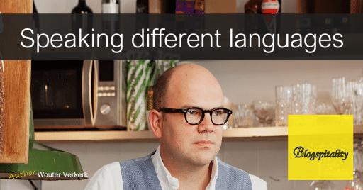 Wouter-Verkerk-blog-Entrepreneurs-and-employees-in-hospitality-speak-different-languages